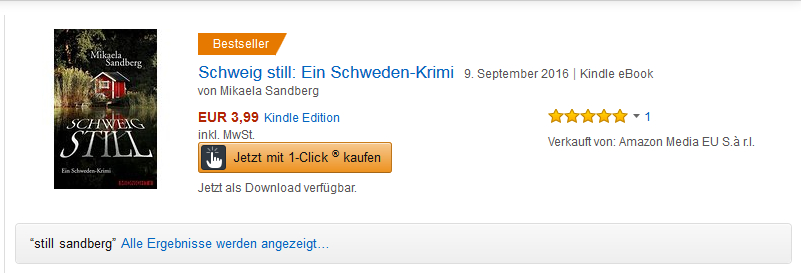 https://www.amazon.de/s/ref=nb_sb_noss?__mk_de_DE=%C3%85M%C3%85%C5%BD%C3%95%C3%91&url=search-alias%3Ddigital-text&field-keywords=schweig+still+sandberg